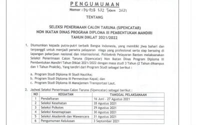 Pembukaan Seleksi Penerimaan Calon Taruna (SIPENCATAR) Non Ikatan Dinas Program Diploma III Pembentukan Mandiri Tahun Diklat 2021/2022