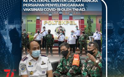 Visitasi  Koramil 09/Mauk Ke Poltekpel Banten Dalam Rangka Persiapan Penyelenggaraan Vaksinasi Covid-19